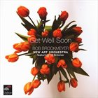 BOB BROOKMEYER Get Well Soon album cover