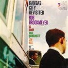 BOB BROOKMEYER Kansas City Revisited album cover