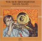 BOB BROOKMEYER Live at Sandy's Jazz Revival: July 28 & 29, 1978 album cover