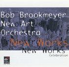 BOB BROOKMEYER New works Celebration album cover