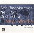 BOB BROOKMEYER New works Celebration album cover