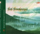 BOB BROOKMEYER Bob Brookmeyer / Netherlands Metropole Orchestra : Out Of This World album cover