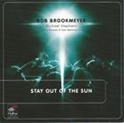 BOB BROOKMEYER Stay Out of the Sun album cover