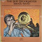 BOB BROOKMEYER The Bob Brookmeyer Small Band album cover