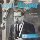 BOB COOPER Bob Cooper, The Wessel Ilcken Trio ‎: Cool Cooper album cover