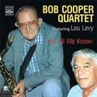 BOB COOPER For All We Know (Featuring Lou Levy) album cover