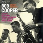 BOB COOPER Jazzcity Presents Activity Group album cover