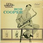 BOB COOPER The Bob Cooper Sextet album cover