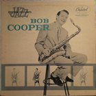 BOB COOPER The Bob Cooper Sextet album cover