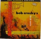 BOB CROSBY Bob Crosby's Bob Cats album cover