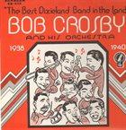 BOB CROSBY Broadcast Performances 1938-40 album cover