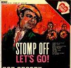BOB CROSBY Stomp Off, Let's Go! album cover