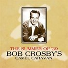 BOB CROSBY The Summer Of '39 album cover