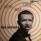 BOB DOROUGH Devil May Care album cover