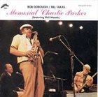 BOB DOROUGH Memorial Charlie Parker album cover