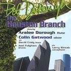 BOB DOROUGH The Houston Branch album cover