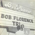 BOB FLORENCE Meet The Bob Florence Trio album cover