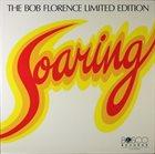 BOB FLORENCE Soaring album cover