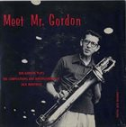 BOB GORDON (SAXOPHONE) Meet Mr. Gordon album cover