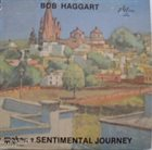 BOB HAGGART Makes A Sentimental Journey album cover