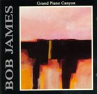 BOB JAMES Grand Piano Canyon album cover