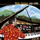 BOB JAMES Joy Ride album cover