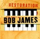 BOB JAMES Restoration: The Best of Bob James album cover