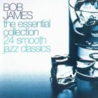 BOB JAMES The Essential Collection album cover