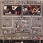 BOB MARLEY Bob Marley & The Wailers ‎: Babylon By Bus album cover