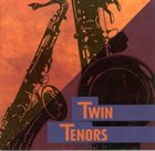 BOB MINTZER Bob Mintzer, Michael Brecker ‎: Twin Tenors album cover