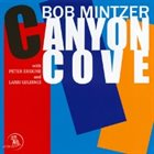 BOB MINTZER Canyon Cove album cover