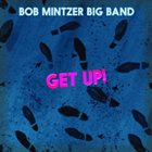 BOB MINTZER Get Up album cover