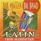 BOB MINTZER Latin From Manhattan album cover