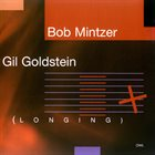 BOB MINTZER Longing album cover