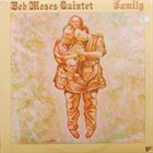 BOB MOSES Family album cover