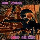 BOB MOSES Love Animal album cover