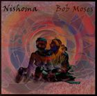 BOB MOSES Nishoma album cover