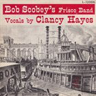 BOB SCOBEY Bob Scobey's Frisco Band (Vol. 4) album cover
