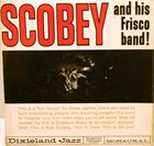 BOB SCOBEY Scobey  And His Frisco Band : Volume 1 album cover