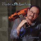 BOB SHIMIZU First & Monroe album cover