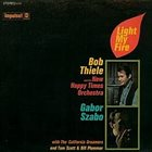 BOB THIELE Bob Thiele / Gabor Szabo : Light My Fire (aka Intercontinental Jazz) album cover