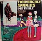 BOB THIELE Thoroughly Modern album cover