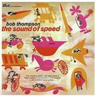BOB THOMPSON The Sound Of Speed album cover