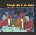 BOBBY BRADFORD Live At The Los Angeles County Museum Of Art album cover