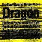 BOBBY BRADFORD Love (with Frode Gjerstad, Paal Nilssen) album cover