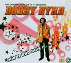 BOBBY BYRD The Original Soulciety 7