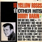 BOBBY DARIN 18 Yellow Roses and 11 Other Hits album cover