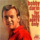 BOBBY DARIN For Teenagers Only album cover