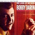 BOBBY DARIN Oh! Look at Me Now album cover