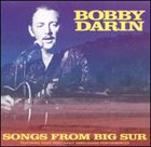 BOBBY DARIN Songs From Big Sur album cover